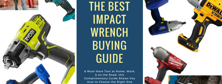 The Best Impact Wrench Buying Guide