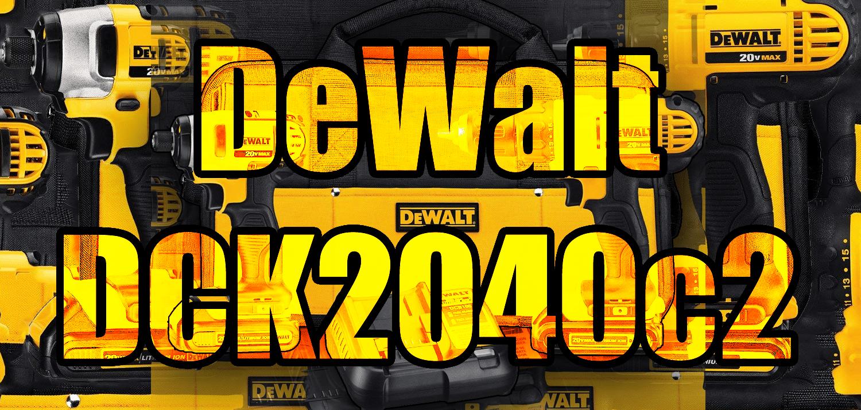 dewalt dck240c2 kit review
