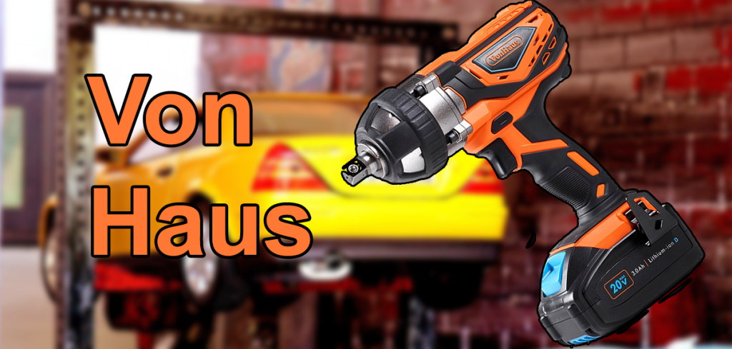 Von Haus cordless impact wrench review