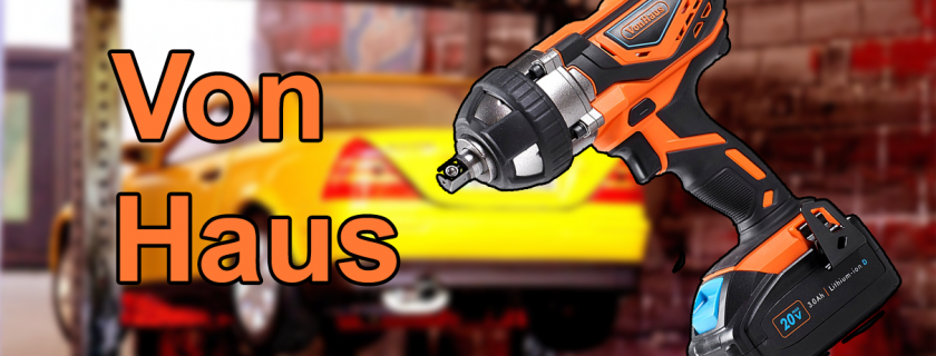 The True Potential Of The VonHaus Cordless Impact Wrench