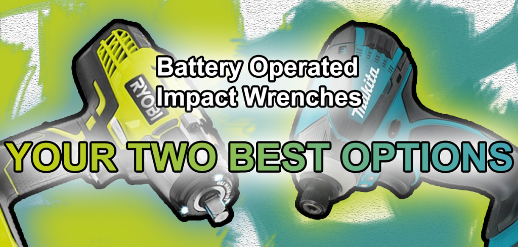 battery operated impact wrenches