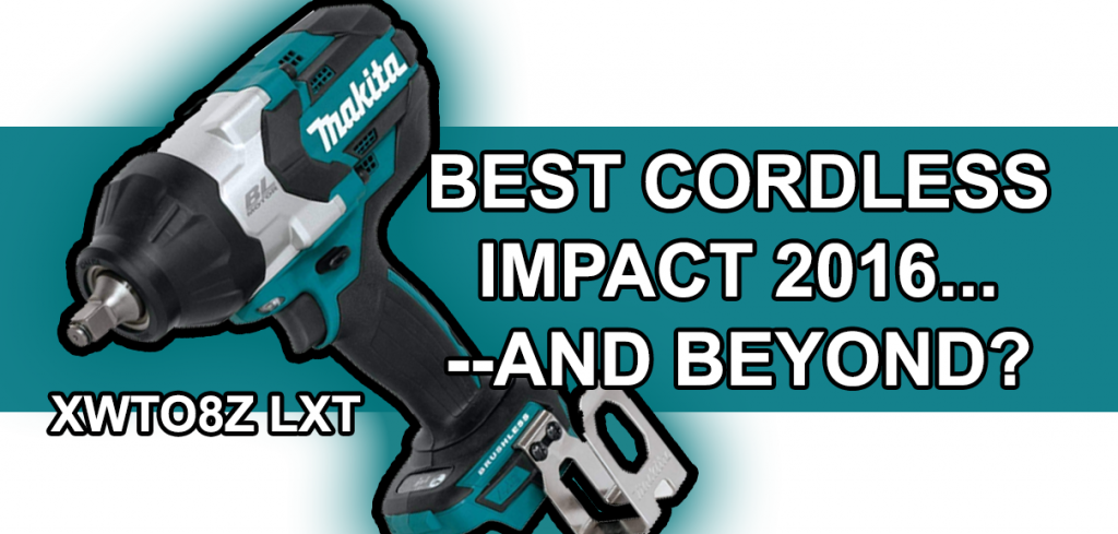 BEST CORDLESS IMPACT 2016