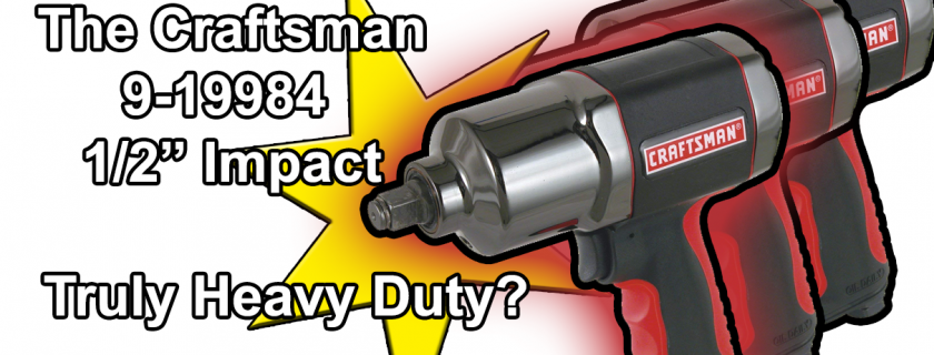 Is The Stylish Crafstman Impact Wrench 9-19984 Too Gentle?