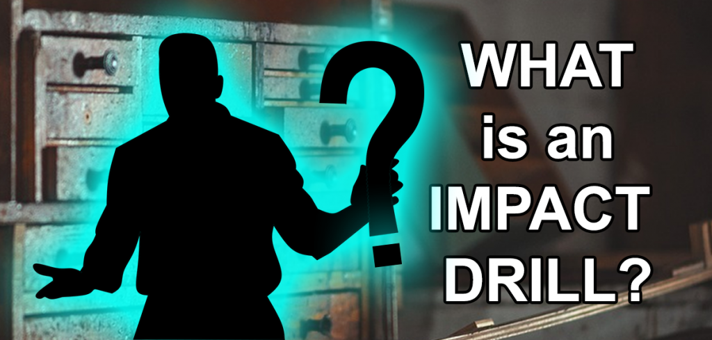 what is an impact drill