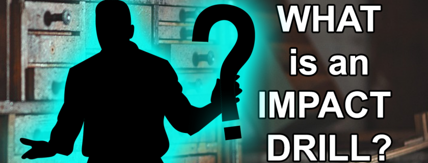 What is an Impact Drill: Questions for the Toolbox