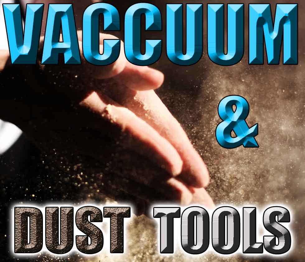 Vaccuum-and-dust-power-tools-List A List of Power Tools Names and Pictures