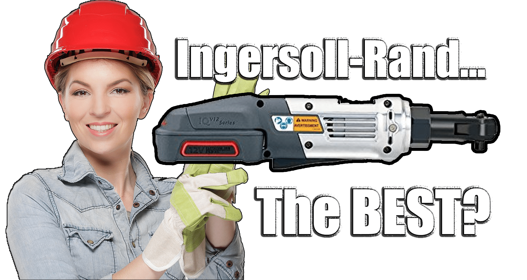 ingersoll-rand best cordless ratchet wrench