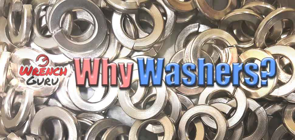why do we use washers with bolts
