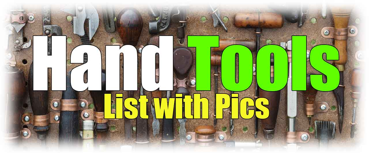 A List Of Hand Tools Names and Pictures | WG